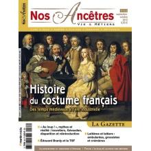 N° 63 : Histoire du costume français - Nos ancêtres, Vie & Métiers