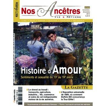 N° 64 : Histoire d'Amour, sentiments et sexualité du 13e au 19e siècle - Nos ancêtres, Vie & Métiers