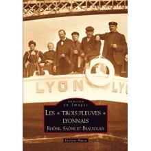 """Les """"Trois fleuves"""" lyonnais"""