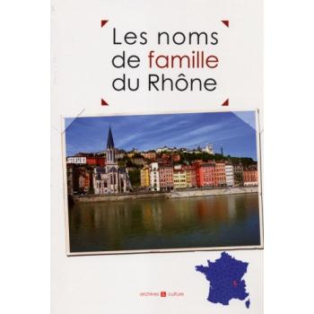 Les noms de famille du Rhône (livre d'occasion)