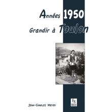 Années 1950 - Grandir à Toulon