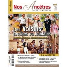 N° 66 : Des voisins proches ou lointains - Nos ancêtres, Vie & Métiers
