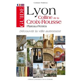 Lyon Colline de la Croix-Rousse