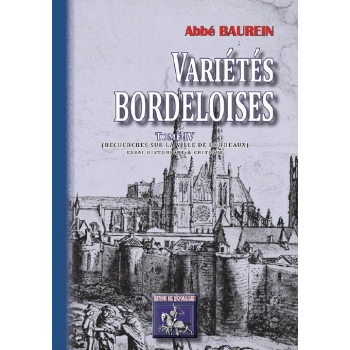 Variétés Bordeloises - Tome IV