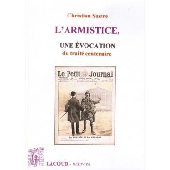 L'armistice, une évocation du traité centenaire
