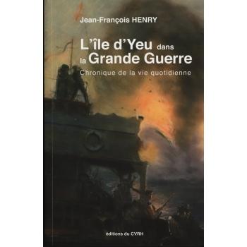 L'île d'Yeu dans la Grande Guerre