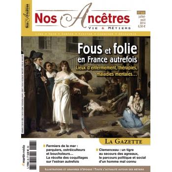 N° 68 : Fous et folie en France autrefois - Nos ancêtres, Vie & Métiers