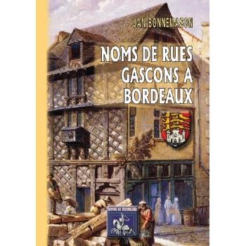 Noms de Rues Gascons à Bordeaux