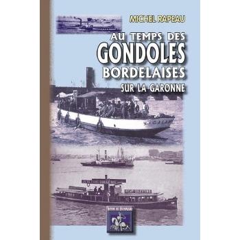 Au temps des gondoles bordelaises sur la Garonne