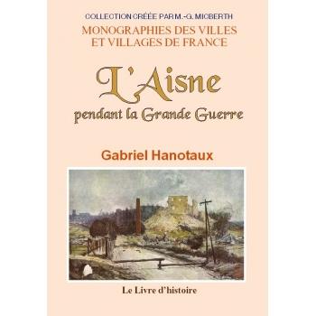 L'Aisne pendant la Grande Guerre