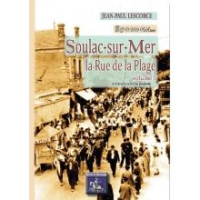 Soulac-sur-Mer / La rue des Plages - Tome I