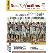 N° 69 : Histoire de l'Infanterie française de la Renaissance à 1914 - Nos ancêtres, Vie & Métiers