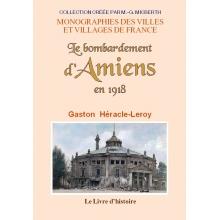 Le bombardement d'Amiens en 1918