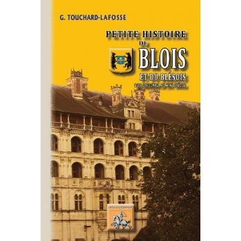 Petite Histoire de Blois et du Blésois