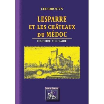 Lesparre et les Châteaux du Médoc