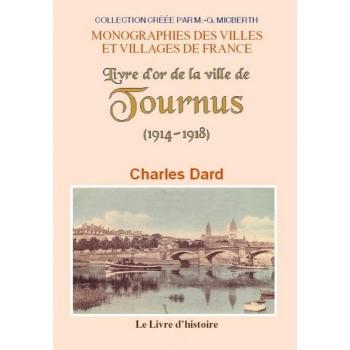 Le livre d'or de la ville de Tournus 1914-1918