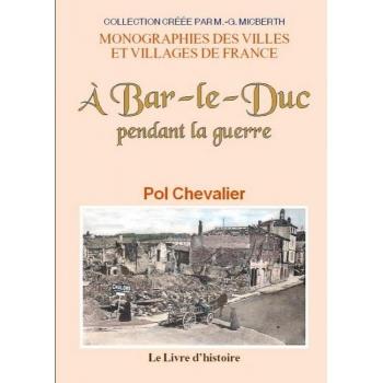A Bar-le-Duc pendant la guerre