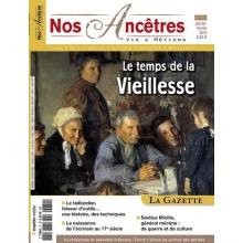 N° 71 : Le temps de la vieillesse - Nos ancêtres, Vie & Métiers