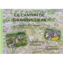 Le canton de Grandvilliers à vol d'oiseau - 100 photos choisies