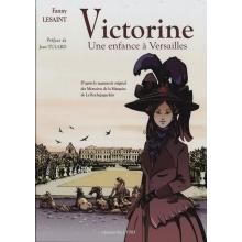 Victorine - Une enfance à Versailles