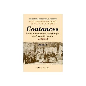 Coutances et ses environs - Tome I