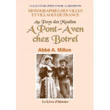 Au Pays des moulins - A Pont-Aven chez Botrel