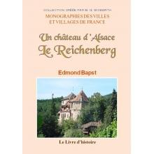 Un château d'Alsace - Le Reichenberg