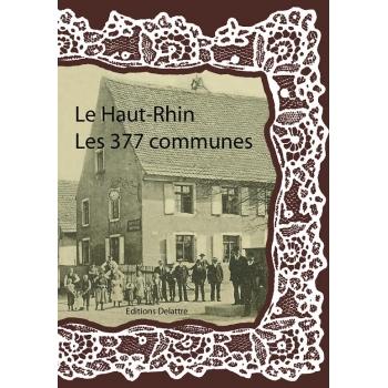 Le Haut-Rhin - Les 377 communes