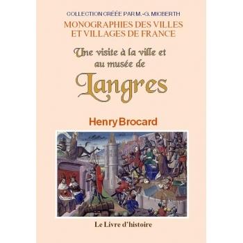Une visite à la ville et au musée de Langres