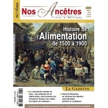 N° 74 : Histoire de l'Alimentation de 1500 à 1900 - Nos ancêtres, Vie & Métiers