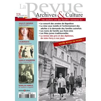 N°16 - Juillet 2015 Août 2015 - La Revue Archives & Culture