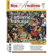 N°75 : Histoire de l'artillerie française - Nos ancêtres, Vie & Métiers