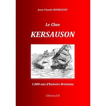 Le clan Kersauson - 1000 ans d'histoire bretonne