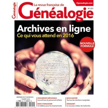 N°221 - Décembre 2015 Janvier 2016 - Revue Française de Généalogie