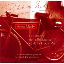 Anna Marly - Les chants de la Résistance et de la Libération (CD audio)