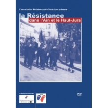 La Résistance dans l'Ain et le Haut-Jura (DVD-Rom PC & Mac)