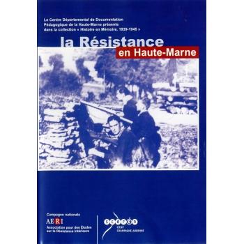 La Résistance en Haute-Marne (CD-Rom PC & Mac)