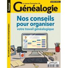 Nos conseils pour organiser votre travail généalogique - Hors série de La RFG