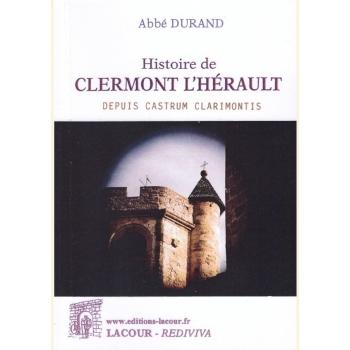 Histoire de Clermont l'Hérault et ses environs