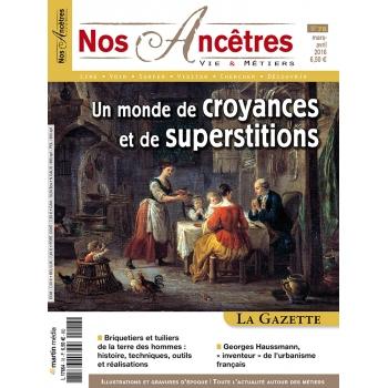 N° 78 : Un monde de croyances et de superstitions - Nos ancêtres, Vie & Métiers