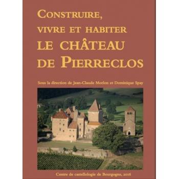 Construire, vivre et habiter le château de Pierreclos