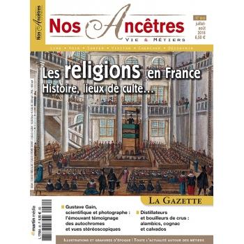 N° 80 : Les religions en France : Histoire, lieux de culte… - Nos ancêtres, Vie & Métiers