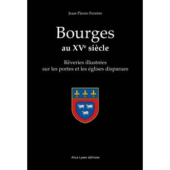 Bourges au XVème siècle