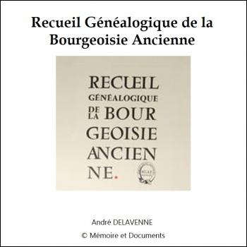 Recueil généalogique de la bourgeoisie ancienne - CD-Rom