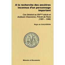 A la recherche des ancêtres inconnus d'un personnage important : Audouin Chauveron, Prévôt de Paris