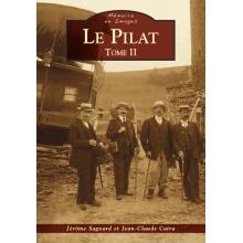 Le Pilat - Tome II