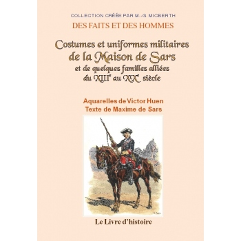 Costumes et uniformes militaires de la Maison de Sars