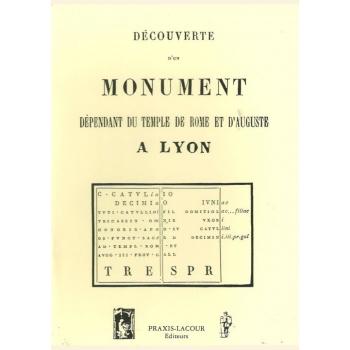 Découverte d'un monument dépendant du temple de Rome et d'Auguste à Lyon