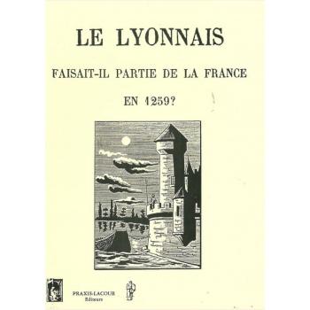 Le Lyonnais faisait-il partie de la France en 1259 ?