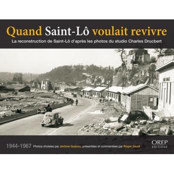 Quand Saint-Lô voulait revivre
